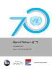 United Nations @ 70: Proceedings Report