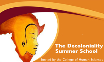 The Decoloniality Summer School hosted by the College of Human Sciences